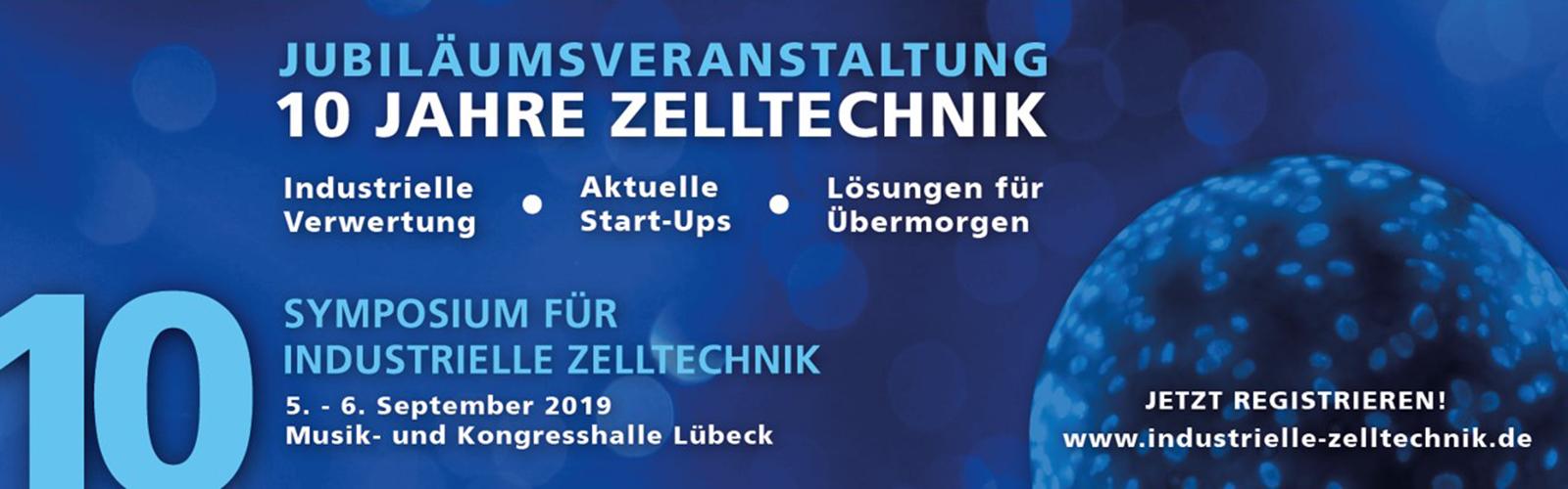 10. Symposium für Industrielle Zelltechnik @ Musik- und Kongresshalle Lübeck