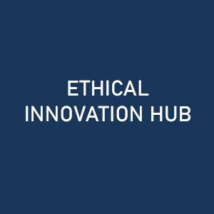 ETHICAL INNOVATION HUB